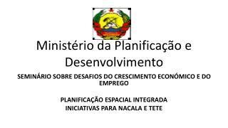 Minist�rio da Planifica��o e Desenvolvimento