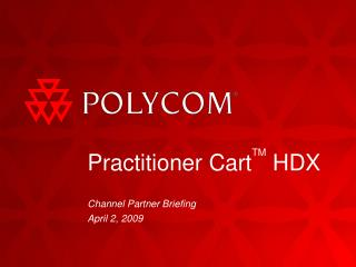 Practitioner Cart TM  HDX