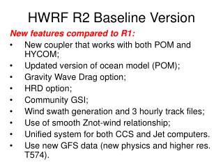 HWRF R2 Baseline Version