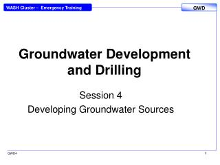 Groundwater Development and Drilling