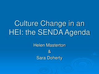 Culture Change in an HEI: the SENDA Agenda