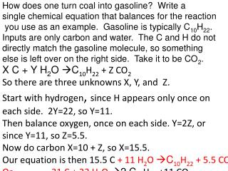How does one turn coal into gasoline?  Write a