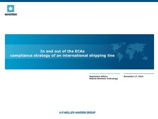 In and out of the ECAs   compliance strategy of an international shipping line