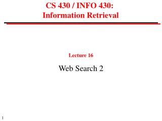 CS 430 / INFO 430:  Information Retrieval