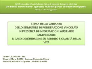 XLVII Riunione Scientifica della Societ  Italiana di Economia, Demografia e Statistica Un mondo in movimento: approccio