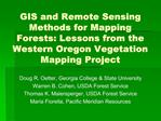GIS and Remote Sensing Methods for Mapping Forests: Lessons from the Western Oregon Vegetation Mapping Project