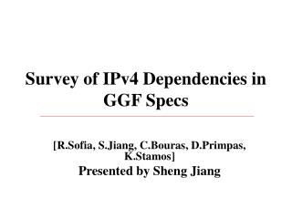 Survey of IPv4 Dependencies in GGF Specs