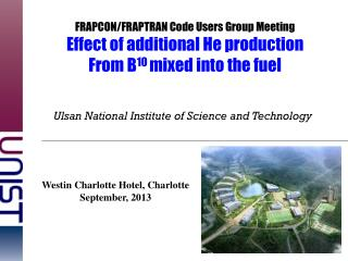 FRAPCON/FRAPTRAN Code Users Group Meeting Effect of additional He production
