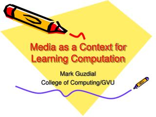 Media as a Context for Learning Computation