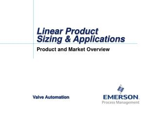 Linear Product  Sizing & Applications