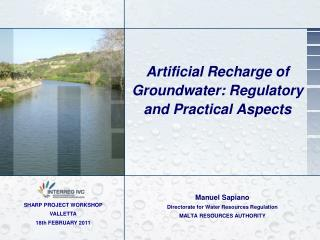 Artificial Recharge of Groundwater: Regulatory and Practical Aspects