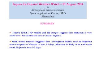 Inputs for Gujarat Weather Watch – 01 August 2014 By A tmospheric Sciences Division