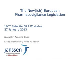The New( ish ) European Pharmacovigilance Legislation