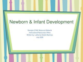 Newborn & Infant Development
