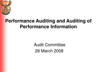 Performance Auditing and Auditing of Performance Information