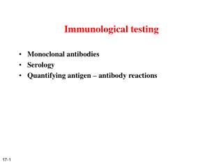 Immunological testing