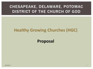 Chesapeake, Delaware, Potomac District of the Church of God