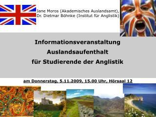 Jane Moros (Akademisches Auslandsamt), Dr. Dietmar Böhnke (Institut für Anglistik)