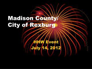 Madison County/                    City of Rexburg