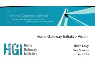 Home Gateway Initiative Vision