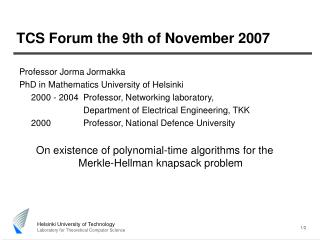 TCS Forum the 9th of November 2007