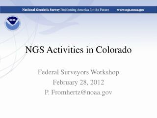 NGS Activities in Colorado
