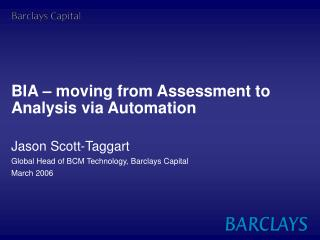 BIA   moving from Assessment to Analysis via Automation