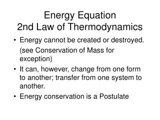 Energy Equation 2nd Law of Thermodynamics