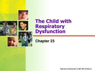 The Child with  Respiratory Dysfunction