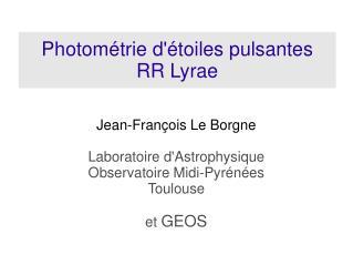 Photométrie d'étoiles pulsantes  RR Lyrae