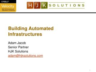 Building Automated Infrastructures
