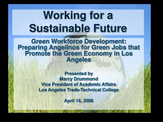 Working for a Sustainable Future