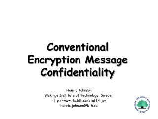 Conventional Encryption Message Confidentiality
