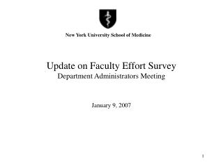 Update on Faculty Effort Survey  Department Administrators Meeting