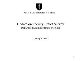 Update on Faculty Effort Survey  Department Administrators Meeting