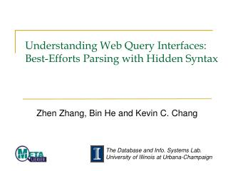 Understanding Web Query Interfaces: Best-Efforts Parsing with Hidden Syntax