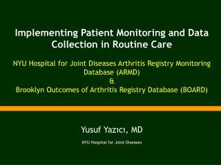 Yusuf Yazıcı, MD NYU Hospital for Joint Diseases