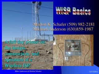 Marlon K. Schafer (509) 982-2181 Michael Anderson (630)859-1987