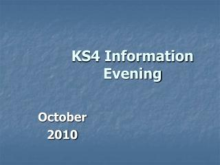 KS4 Information Evening