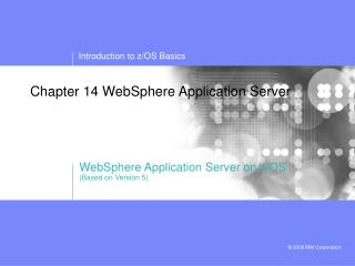 Chapter 14 WebSphere Application Server