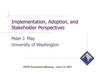 Implementation, Adoption, and Stakeholder Perspectives