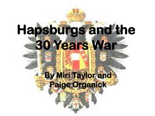Hapsburgs and the 30 Years War