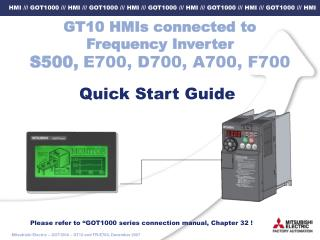 GT10 HMIs connected to Frequency Inverter  S500, E700, D700, A700, F700