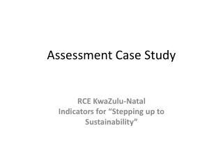 Assessment Case Study