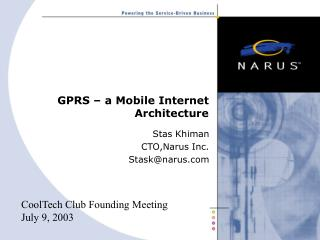 GPRS – a Mobile Internet Architecture