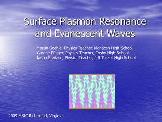 Surface Plasmon Resonance and Evanescent Waves