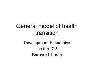General model of health transition