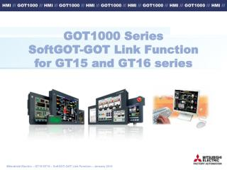GOT1000 Series SoftGOT-GOT Link Function for GT15 and GT16 series