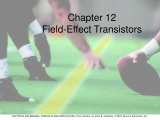 Chapter 12 Field-Effect Transistors