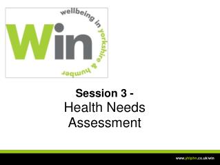 Session 3 - Health Needs Assessment